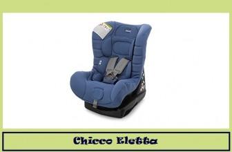 Chicco Eletta: tra i migliori seggiolini per auto.