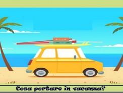 Cosa portare in vacanza?